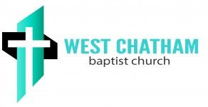 "West Chatham Baptist, ""Knowing Him and making Him known"""
